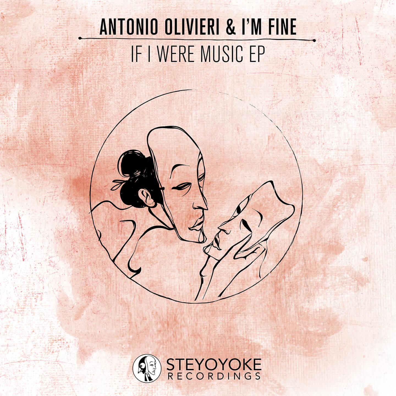 SYYK001_Steyoyoke - Antonio Olivieri Im Fine If I Were Music