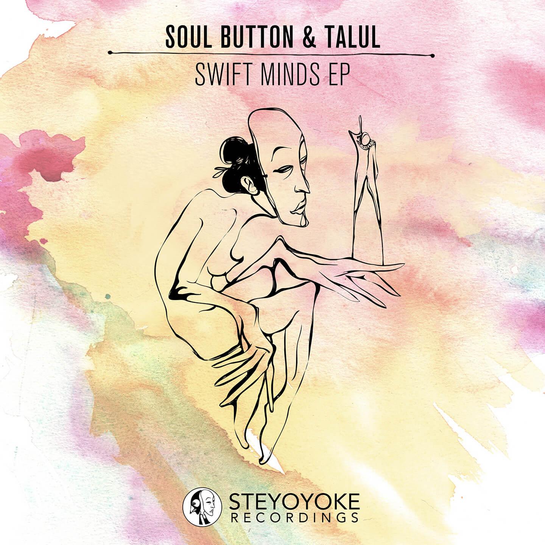 SYYK023 Steyoyoke, Soul Button, Talul - Chasing Thoughts