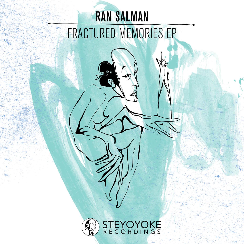 SYYK024 Steyoyoke, Ran Salman - Fractured Memories