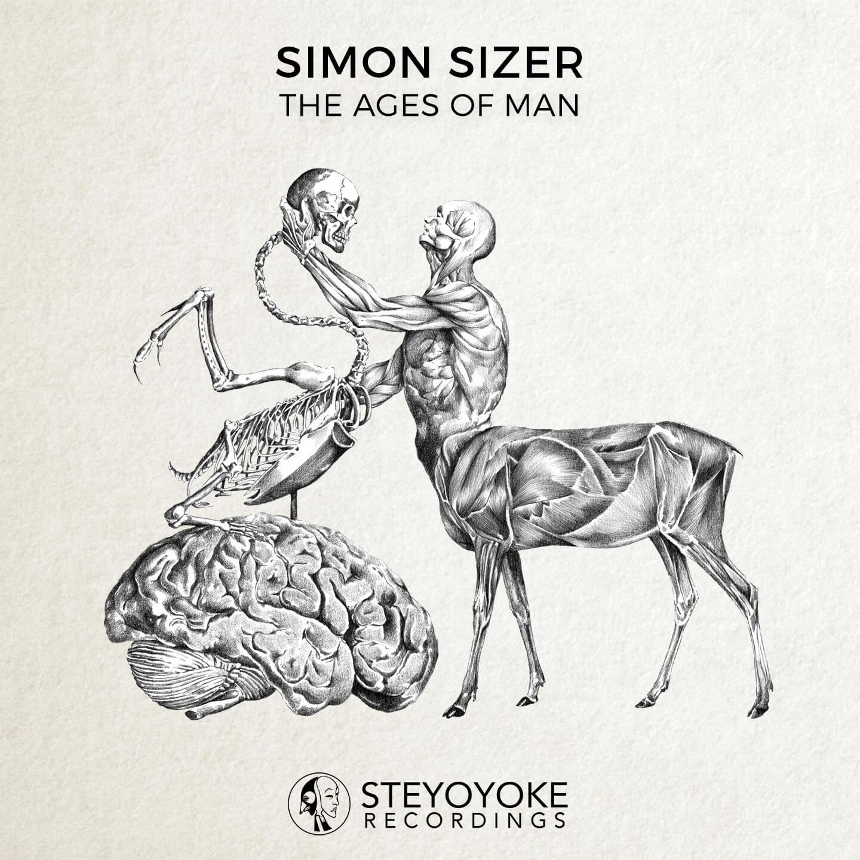 SYYK054 - Steyoyoke Simon Sizer The Ages Of Man