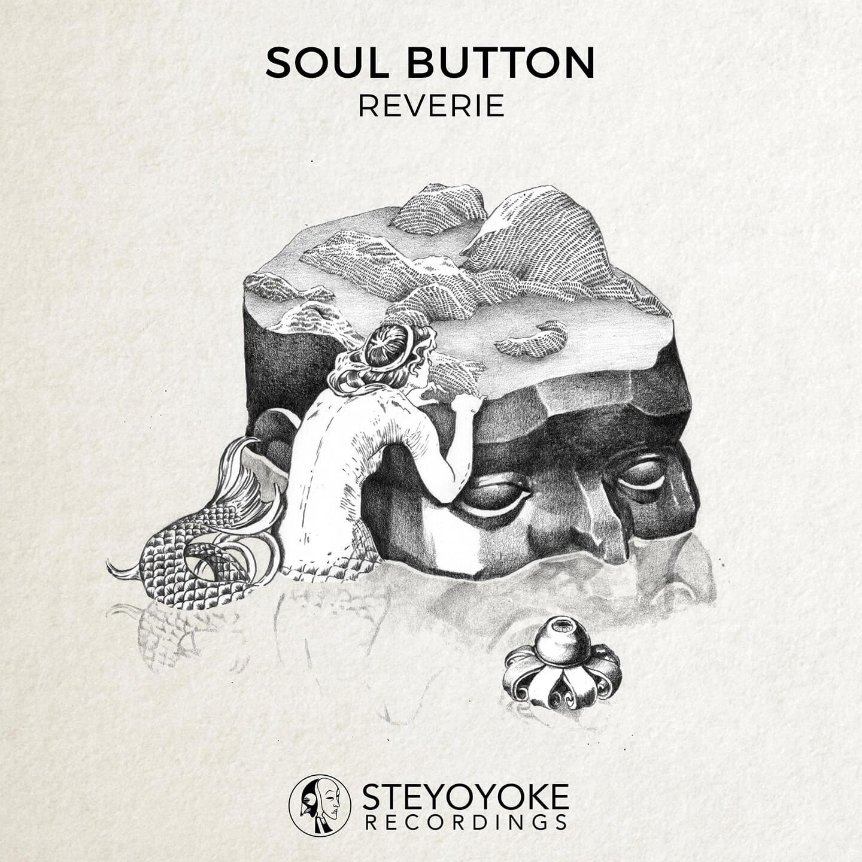 SYYK072 - Steyoyoke - Soul Button - Reverie