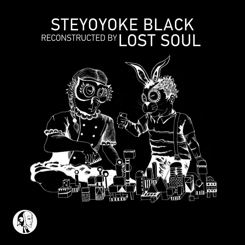 SYYKBLK048 - Steyoyoke Black - Recontructed By Lost Soul