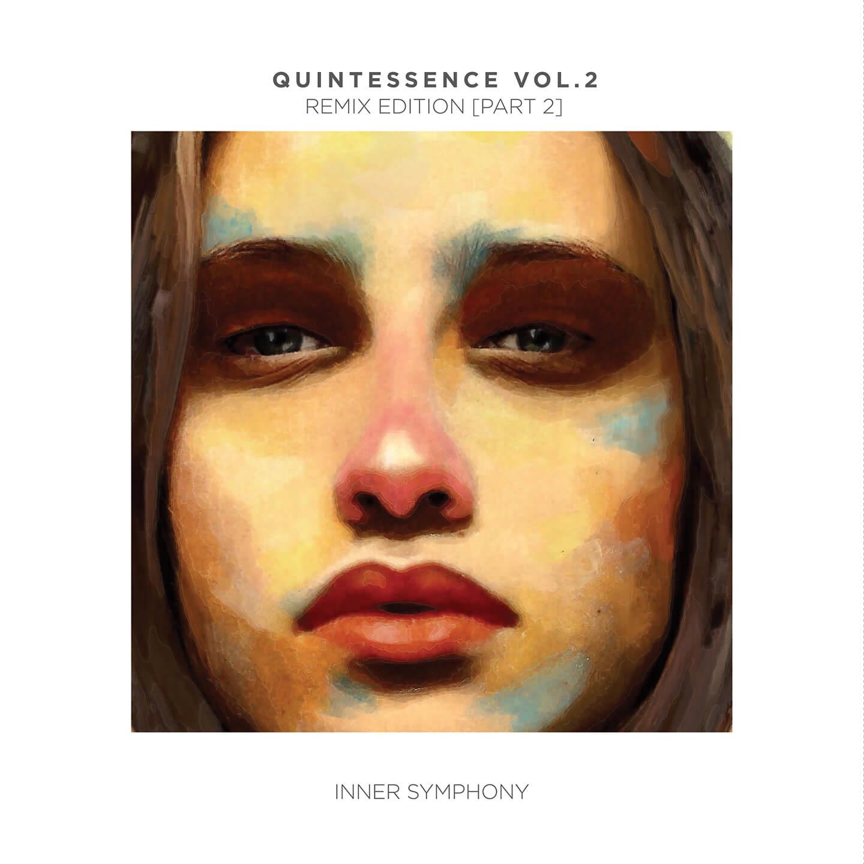 IS023 Various Artists Quintessence Vol 02 Remix Edition Part 2 - Inner Symphony