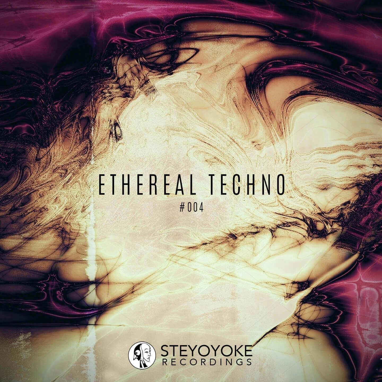 SYYKET004_Steyoyoke Ethereal Techn0 004