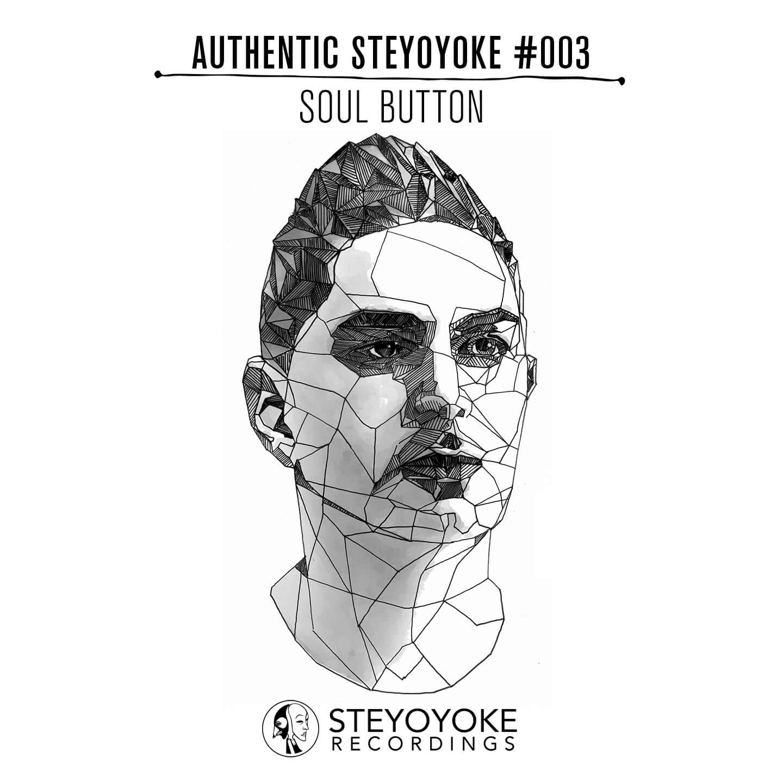 syykas003_Authentic Steyoyoke by Soul Button