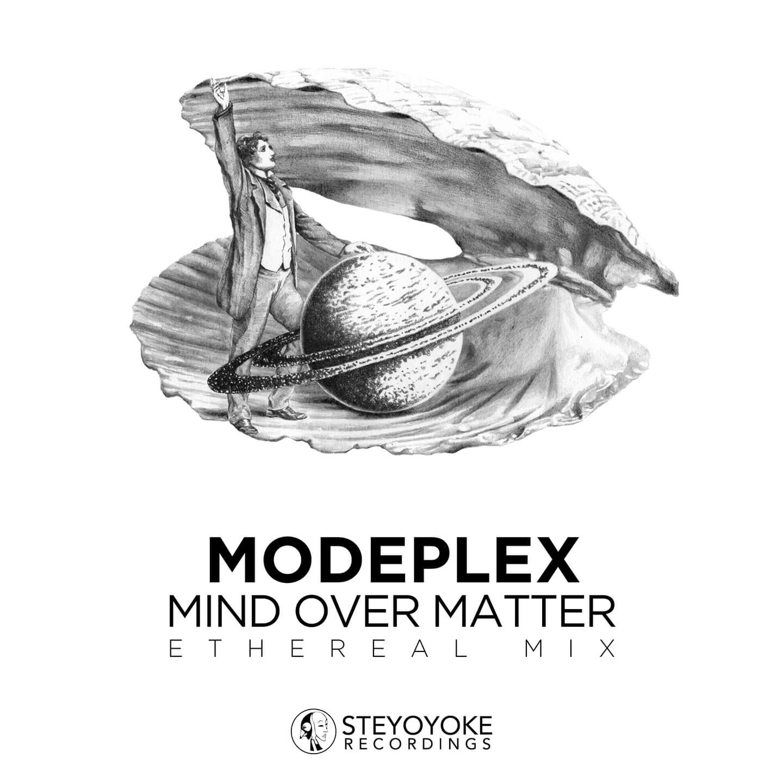 SYYK108_MIX - Modeplex - Mind Over Matter - Ethereal Techno