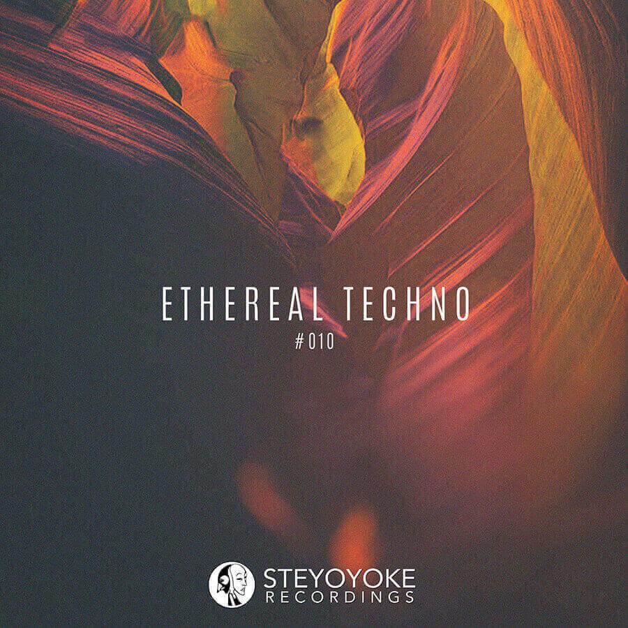 SYYKET010 Steyoyoke Ethereal Techno 010